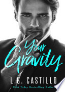Your Gravity  A Teacher Student Romance