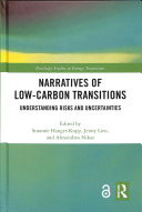 Narratives of Low Carbon Transitions  Open Access