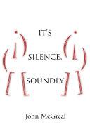 It s Silence  Soundly