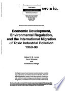 Economic Development, Environmental Regulation, and the International Migration of Toxic Industrial Pollution, 1960-88