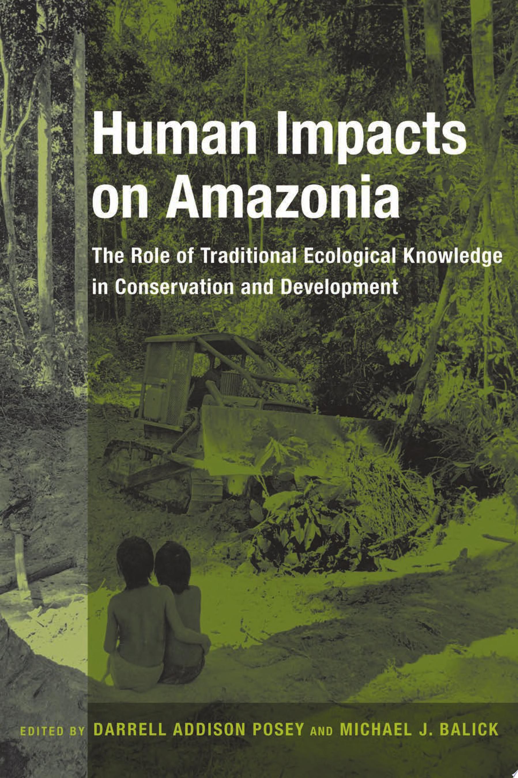 Human Impacts on Amazonia
