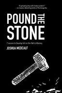 Pound the Stone Book
