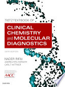 Tietz Textbook of Clinical Chemistry and Molecular Diagnostics   E Book