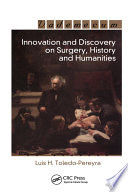 Innovation and Discovery on Surgery  History and Humanities