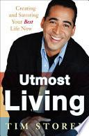 Utmost Living