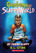 My Friend Slappy (Goosebumps SlappyWorld #12) Pdf/ePub eBook