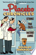 The Placebo Chronicles