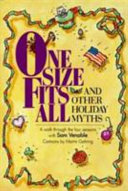 One Size Fits All  and Other Holiday Myths Book PDF