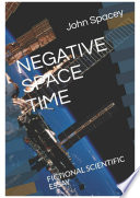 NEGATIVE SPACE TIME
