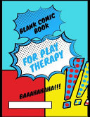 Blank Comic Book for Play Therapy Book
