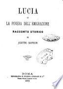 Lucia o la povera dell'emigrazione racconto storico di Agostino Bartolini