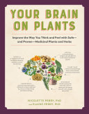 Your Brain on Plants