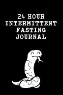 24 Hour Intermittent Fasting Journal