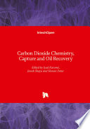 Carbon Dioxide Chemistry  Capture and Oil Recovery