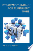 Strategic Thinking for Turbulent Times