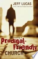 Creating a Prodigal Friendly Church