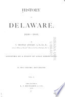 History of Delaware   1609 1888  Local history