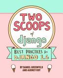 Two Scoops of django Best Practices for Django 1.6