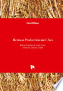 Biomass Production and Uses