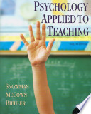 Snowman Psychology Applied to Teaching Plus Web Booklet for Packagestwelfth Edition