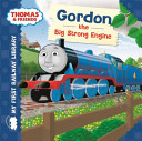 My First Railway Library  Gordon the Big Strong Engine Book PDF