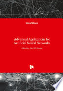 Advanced Applications for Artificial Neural Networks