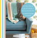 Striped Crochet Blankets
