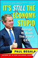 It s Still the Economy  Stupid Book