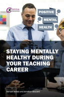 Staying Mentally Healthy During Your Teaching Career