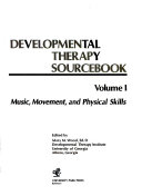 Developmental Therapy Sourcebook  Music  movement  and physical skills