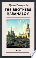 Fyodor Dostoyevsky  The Brothers Karamazov  English Edition