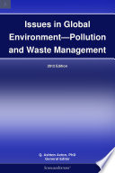 Issues In Global Environment Pollution And Waste Management 2012 Edition Book PDF