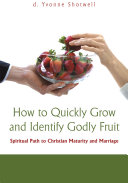 How to Quickly Grow and Identify Godly Fruit