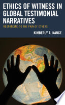 Ethics of Witness in Global Testimonial Narratives Book PDF