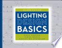 """Lighting Design Basics"" by Mark Karlen, James R. Benya, Christina Spangler"