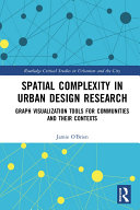 Spatial Complexity in Urban Design Research