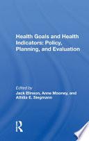 Health Goals And Health Indicators