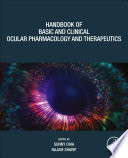 Handbook of Basic and Clinical Ocular Pharmacology and Therapeutics
