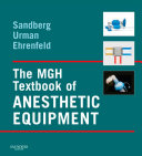 The MGH Textbook of Anesthetic Equipment E-Book