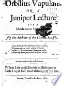 Orbilius vapulans or a Juniper Lecture for a Moth eaten Schoolmaster   a satire in verse   by the author of the Coffee Scuffle