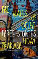 The Walls of Delhi Book