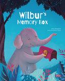 Wilbur s Memory Box