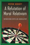 A Refutation of Moral Relativism [Pdf/ePub] eBook