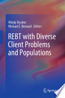 REBT with Diverse Client Problems and Populations Book