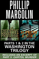 The Washington Trilogy: Parts 1 & 2 with an excerpt from Capitol Murder