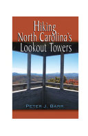 Hiking North Carolina's Lookout Towers