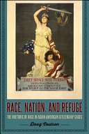 Race, Nation, and Refuge