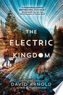The Electric Kingdom Book PDF