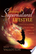 Developing a Supernatural Lifestyle Book