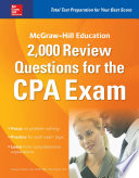 McGraw Hill Education 2 000 Review Questions for the CPA Exam